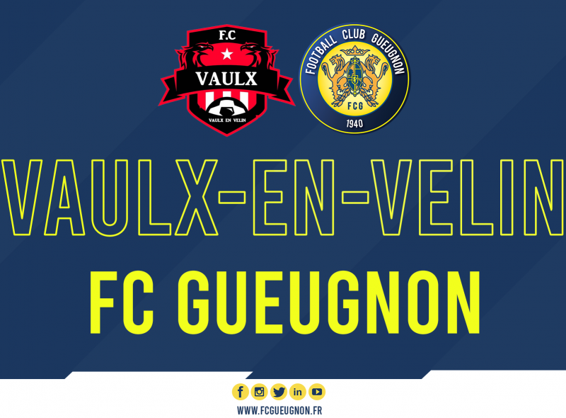 [#PrépaFCG] Vaulx-en-Velin / FC Gueugnon annulé