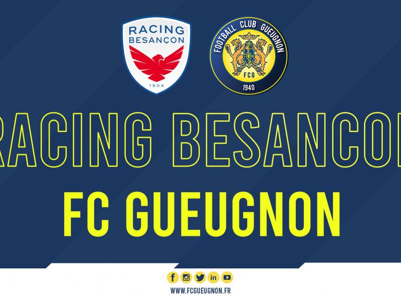 [N3 J04] Racing Besançon – FC Gueugnon : Avant-Match