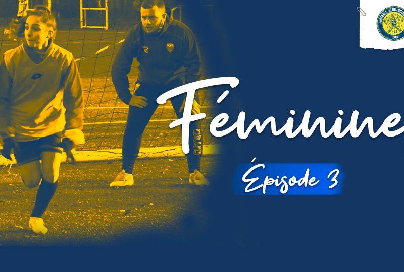 [YouTube] Féminines | Épisode 3 | FC Gueugnon