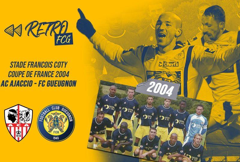 [YouTube] #RétroFCG | AC Ajaccio 0-2 FC Gueugnon | 32e Coupe de France | Saison 2003-2004