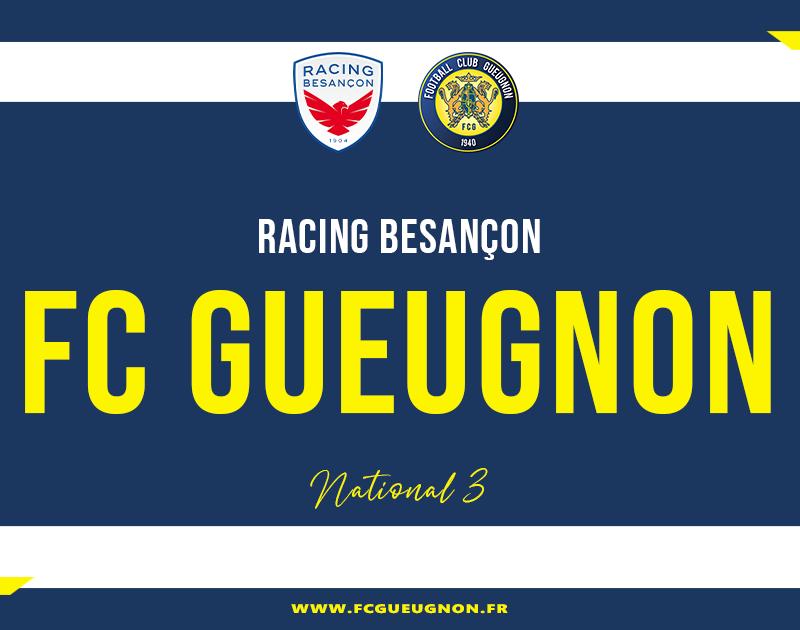 [N3 J06] Racing Besançon – FC Gueugnon : Avant-Match
